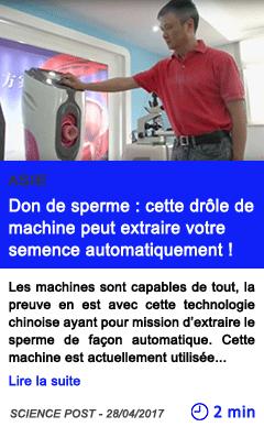 Technologie don de sperme cette drole de machine peut extraire votre semence automatiquement