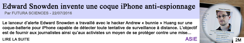 Technologie edward snowden invente une coque iphone anti espionnage