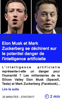 Technologie elon musk et mark zuckerberg se dechirent sur le potentiel danger de l intelligence artificielle