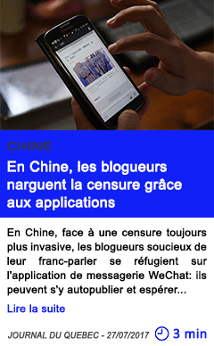 Technologie en chine les blogueurs narguent la censure grace aux applications