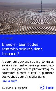 Technologie energie bientot des centrales solaires dans l espace page001