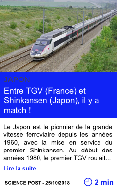 Technologie entre tgv france et shinkansen japon il y a match