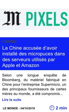 Technologie espionnage la chine accusee d avoir installe des micropuces dans des serveurs utilises par apple et amazon page001
