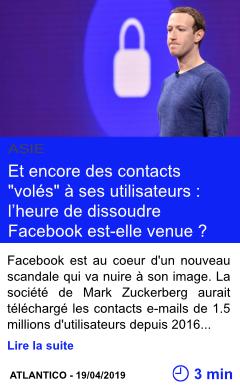 Technologie et encore des contacts voles a ses utilisateurs l heure de dissoudre facebook est elle venue