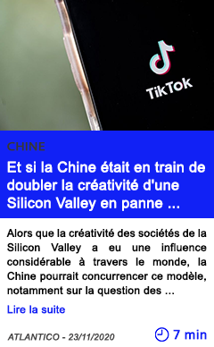 Technologie et si la chine e tait en train de doubler la cre ativite d une silicon valley en panne d ide es