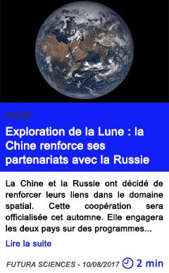 Technologie exploration de la lune la chine renforce ses partenariats avec la russie