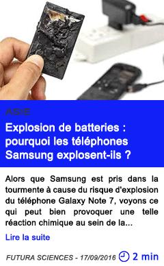 Technologie explosion de batteries pourquoi les telephones samsung explosent ils