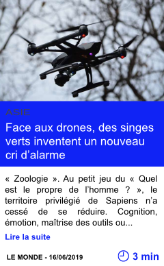 Technologie face aux drones des singes verts inventent un nouveau cri d alarme page001
