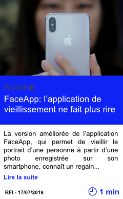 Technologie faceapp l application de vieillissement ne fait plus rire page001
