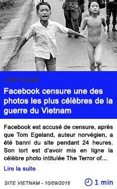 Technologie facebook censure une des photos les plus celebres de la guerre du vietnam