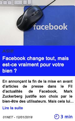 Technologie facebook change tout mais est ce vraiment pour votre bien