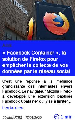 Technologie facebook container la solution de firefox pour empecher la collecte de vos donnees par le reseau social