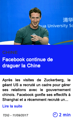 Technologie facebook continue de draguer la chine