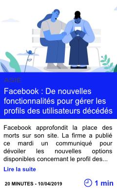 Technologie facebook de nouvelles fonctionnalites pour gerer les profils des utilisateurs decedes page001
