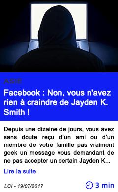 Technologie facebook non vous n avez rien a craindre de jayden k
