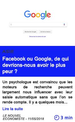 Technologie facebook ou google de qui devrions nous avoir le plus peur