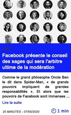 Technologie facebook presente le conseil des sages qui sera l arbitre ultime de la moderation