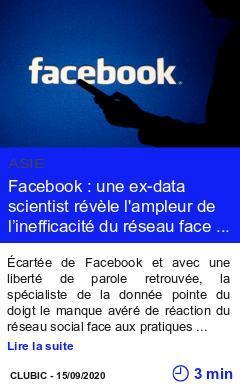 Technologie facebook une ex data scientist revele l ampleur de l inefficacite du reseau face a la desinformation page001