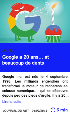 Technologie google a 20 ans et beaucoup de dents