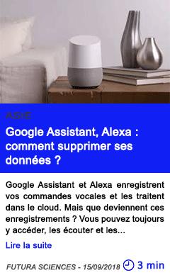 Technologie google assistant alexa comment supprimer ses donnees
