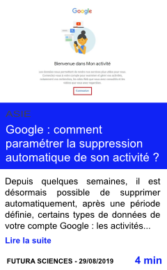 Technologie google comment parametrer la suppression automatique de son activite page001