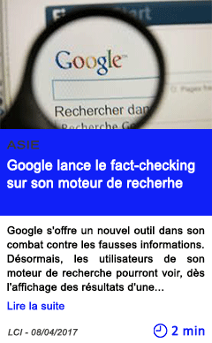 Technologie google lance le fact checking sur son moteur de recherhe