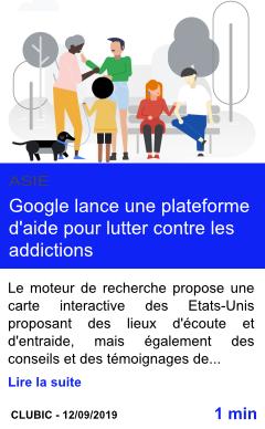 Technologie google lance une plateforme d aide pour lutter contre les addictions page001