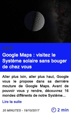 Technologie google maps visitez le systeme solaire sans bouger de chez vous
