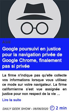 Technologie google poursuivi en justice pour la navigation privee de google chrome finalement pas si privee