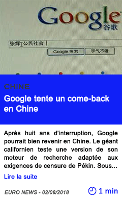 Technologie google tente un come back en chine