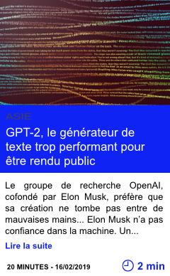 Technologie gpt 2 le generateur de texte trop performant pour etre rendu public page001