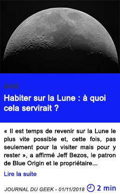 Technologie habiter sur la lune a quoi cela servirait