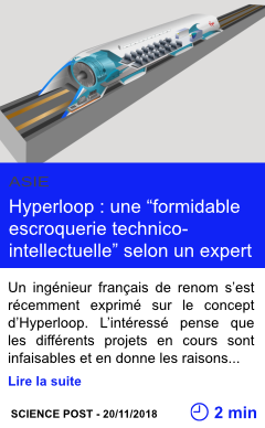 Technologie hyperloop une formidable escroquerie technico intellectuelle selon un expert page001