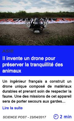 Technologie il invente un drone pour preserver la tranquillite des animaux