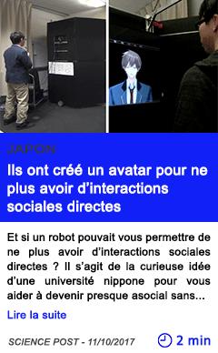 Technologie ils ont cree un avatar pour ne plus avoir d interactions sociales directes