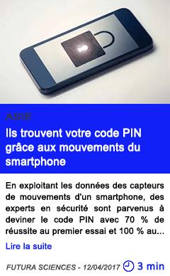 Technologie ils trouvent votre code pin grace aux mouvements du smartphone