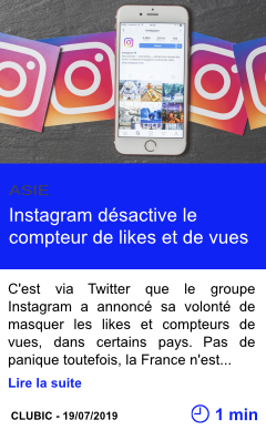 Technologie instagram desactive le compteur de likes et de vues page001
