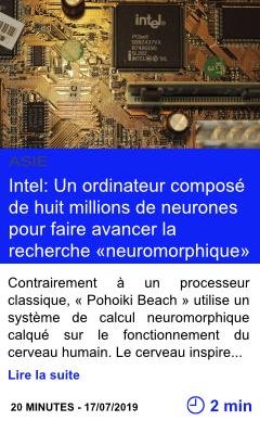 Technologie intel un ordinateur compose de huit millions de neurones pour faire avancer la recherche neuromorphique page001