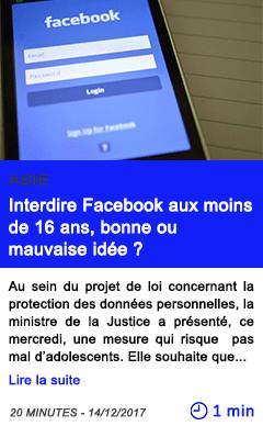 Technologie interdire facebook aux moins de 16 ans bonne ou mauvaise idee