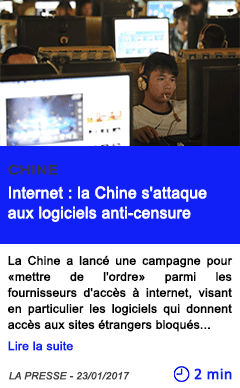 Technologie internet la chine s attaque aux logiciels anti censure