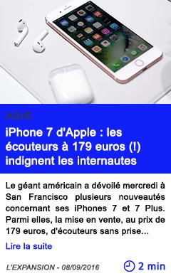 Technologie iphone 7 d apple les ecouteurs a 179 euros indignent les internautes