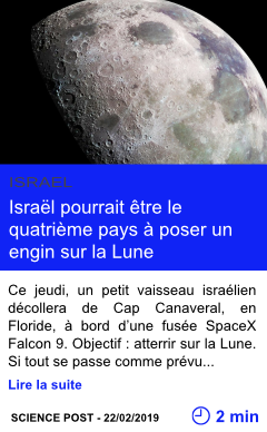 Technologie israel pourrait etre le quatrieme pays a poser un engin sur la lune page001