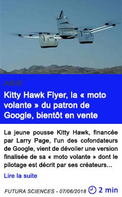 Technologie kitty hawk flyer la moto volante du patron de google bientot en vente
