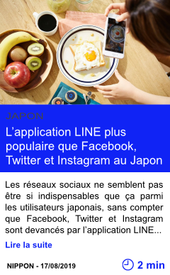 Technologie l application line plus populaire que facebook twitter et instagram au japon page001