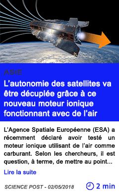 Technologie l autonomie des satellites va etre decuplee grace a ce nouveau moteur ionique fonctionnant avec de l air