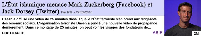 Technologie l etat islamique menace mark zuckerberg facebook et jack dorsey twitter