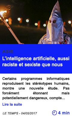 Technologie l intelligence artificielle aussi raciste et sexiste que nous