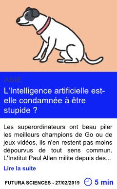 Technologie l intelligence artificielle est elle condamnee a etre stupide page001