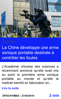Technologie la chine developpe une arme sonique portable destinee a controler les foules page001