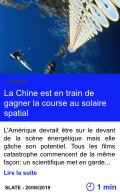 Technologie la chine est en train de gagner la course au solaire spatial page001